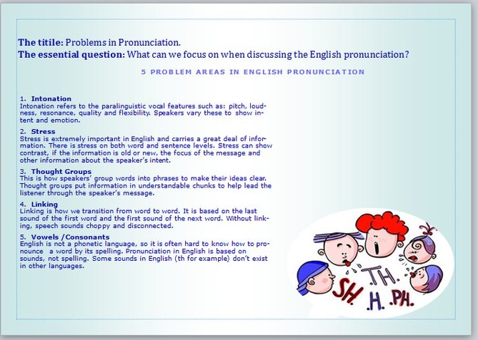 pronunciations problem areas A speech sounds according to the account given in gimson's pronunciation pronunciation difficulties for students with l1 problem areas.